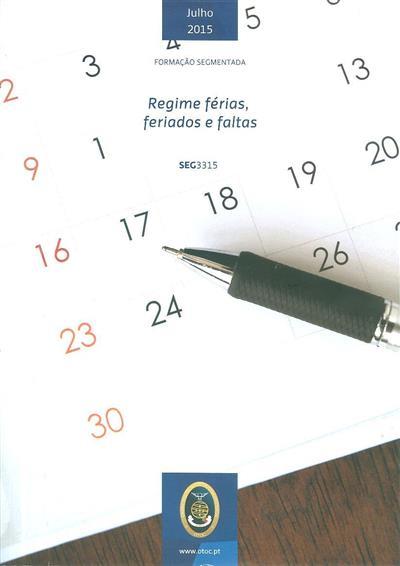 Regime férias, feriados e faltas (Catarina Pontes)