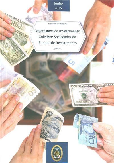Organismos de investimento coletivo (André Alpoim Vasconcelos, Cristina Pinto)