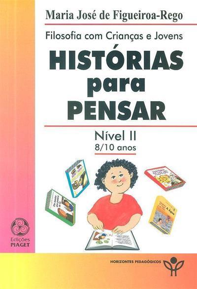 Histórias para pensar (Maria José de Figueiroa-Rego)