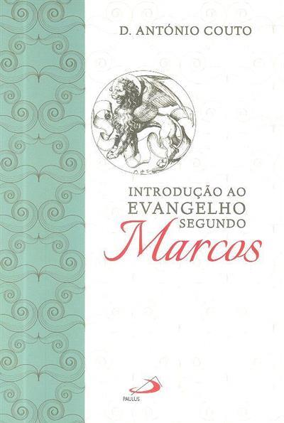 Introdução ao evangelho segundo Marcos (António Couto)