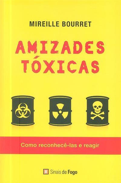 Amizades tóxicas (Mireille Bourret)