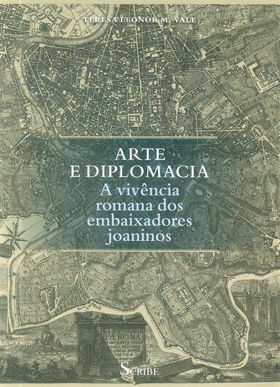 Arte e diplomacia (Teresa Leonor M. Vale)