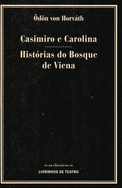 Casimiro e Carolina ; (Ödön von Horváth)