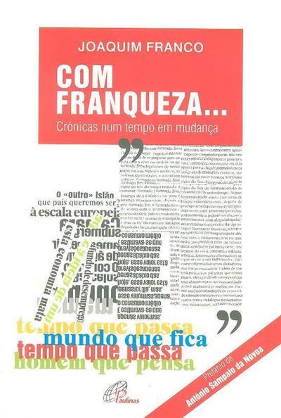 Com franqueza... (Joaquim Franco)