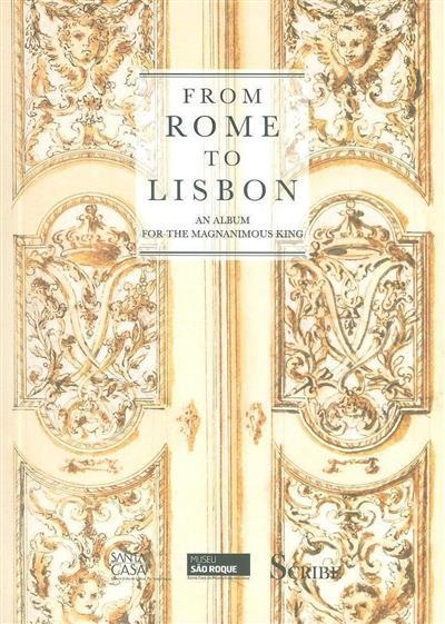 From Rome to Lisbon (coord. Maria Margarida Montenegro, Teresa Freitas Morna, Teresa Leonor M. Vale)