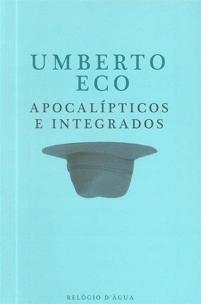 Apocalípticos e integrados (Umberto Eco)