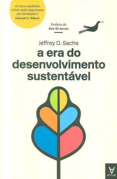 A era do desenvolvimento sustentável (Jeffrey D. Sachs)