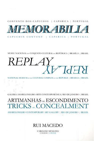 Memorabilia - Replay - Artimanhas do escondimento (curador Rui Macedo, Caroline Menezes)