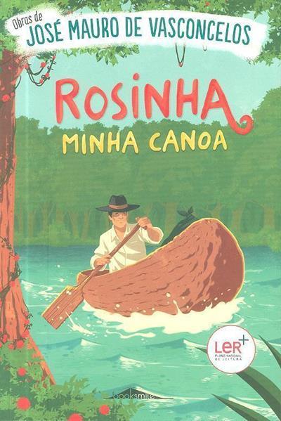 Rosinha, minha canoa (José Mauro de Vasconcelos)