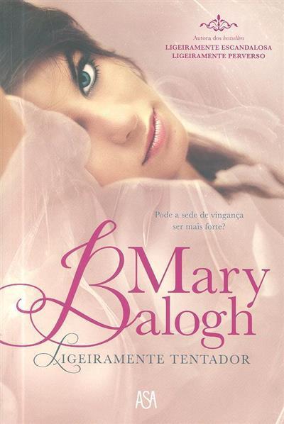Ligeiramente tentador (Mary Balogh)