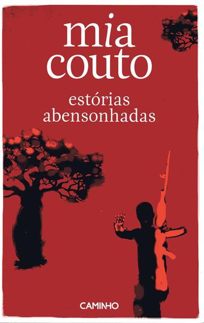 Estórias abensonhadas (Mia Couto)