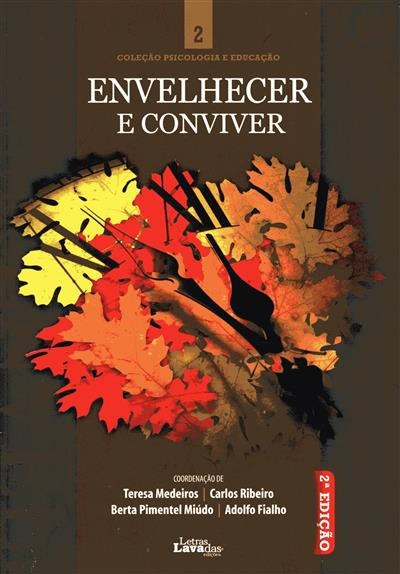 Envelhecer e conviver (coord. Teresa Medeiros... [et al.])