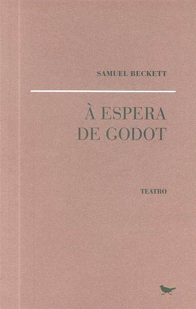 À espera de Godot (Samuel Beckett)