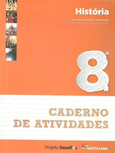 História (Luís Abrantes Santos, Lília Mendes)
