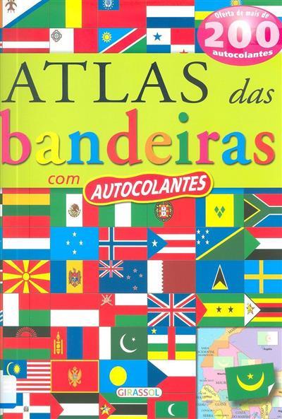 Atlas das bandeiras com autocolantes (il. John Francis ...[et al.])