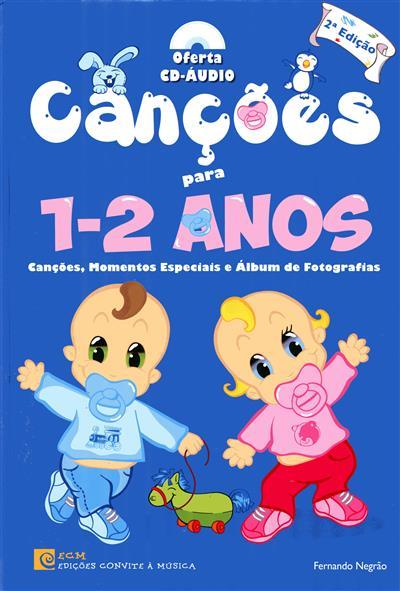 Canções para 1-2 anos (Fernando Negrão)