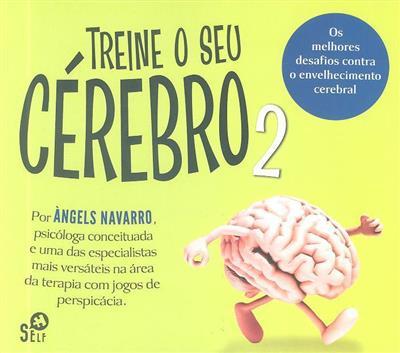 Treine o seu cérebro 2 (Àngels Navarro)
