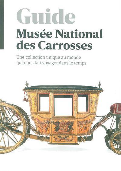 Musée National des Carrosses (coord. Silvana Bessone)
