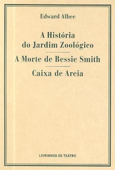 A  história do jardim zoológico ; (Edward Albee)