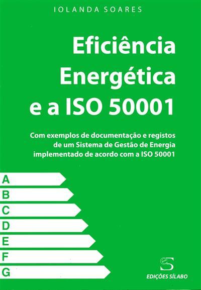 Eficiência energética e a ISO 50001 (Iolanda Soares)
