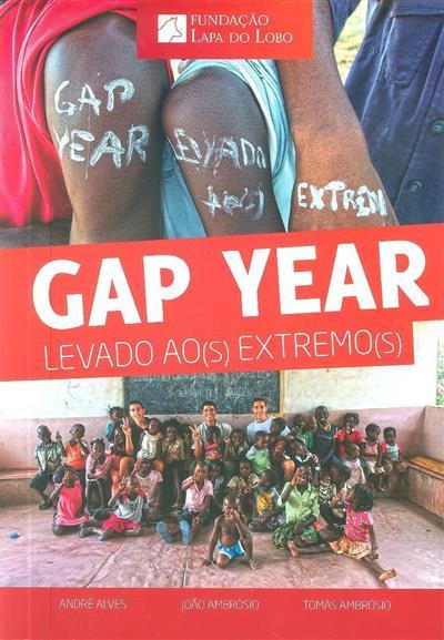 Gap year (André Alves, João Ambrósio, Tomás Ambrósio)