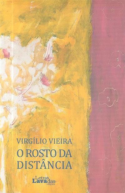 O rosto da distância (Virgílio Vieira)