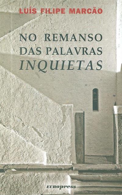 No remanso das palavras inquietas (Luís Filipe Marcão)