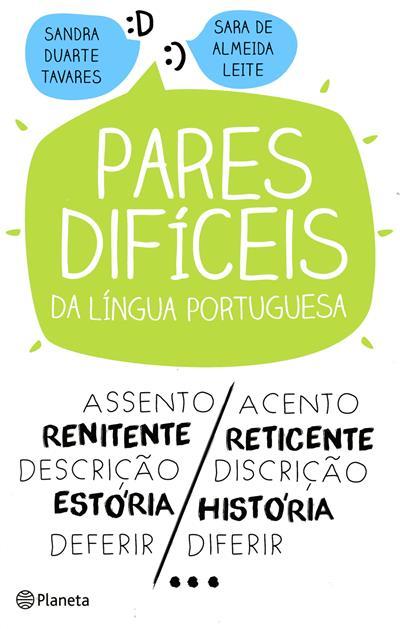 Pares difíceis da língua portuguesa (Sandra Duarte Tavares, Sara de Almeida Leite)
