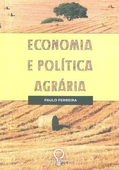 Economia e política agrária (Paulo Jorge Silveira Ferreira )