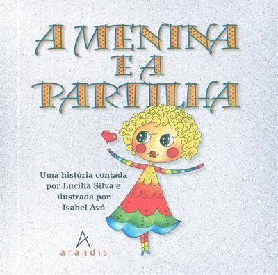 A menina e a partilha (Lucília Silva)