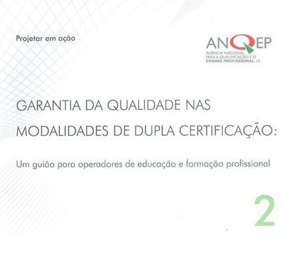 Garantia da qualidade nas modalidades de dupla certificação (Maria Emília Galvão)