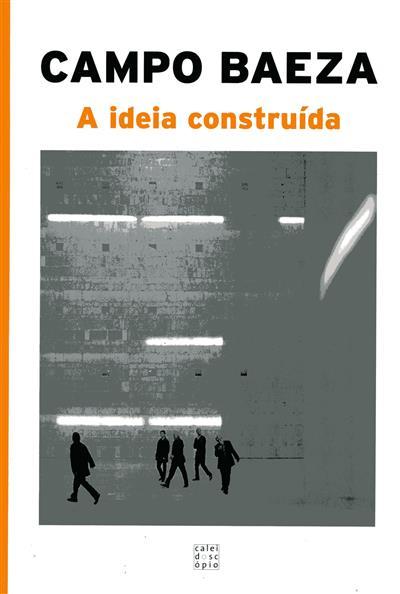A ideia construída (Alberto Campo Baeza)