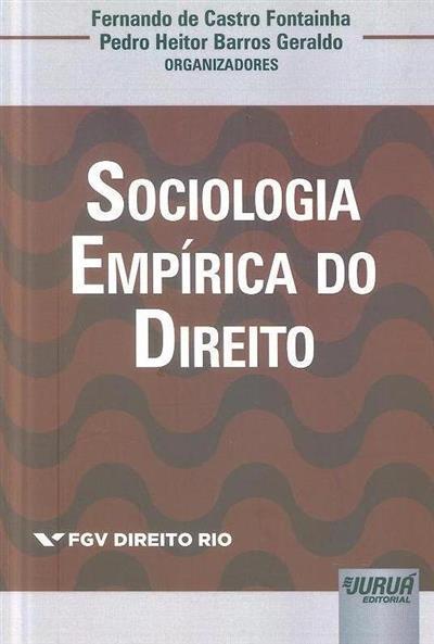 Sociologia empírica do direito (org. Fernando de Castro Fontainha, Pedro Heitor Barros Geraldo)