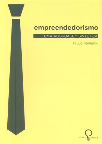 Empreendorismo (Paulo Jorge Silveira Ferreira )