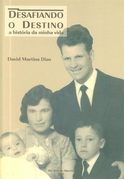 Desafiando o destino