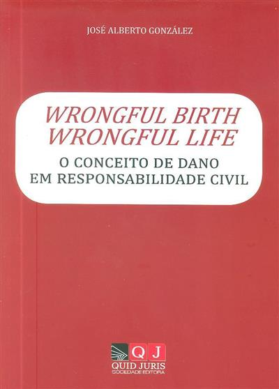 Wrongful birth, wrongful life