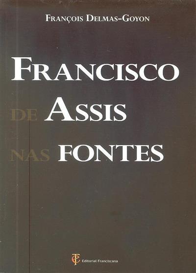 Francisco de Assis nas fontes (François Delmas-Goyon)