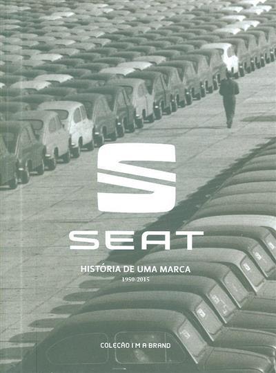 Seat (coord. Cristina Amaro, Ana Rita Ramos)