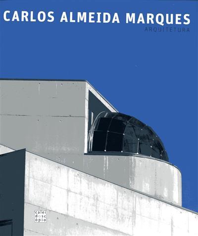 Carlos Almeida Marques (texto José Manuel Fernandes)