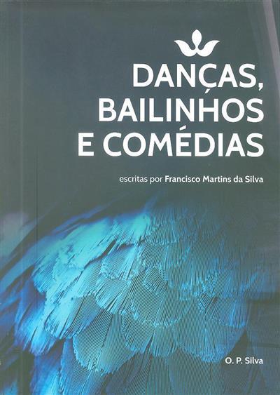 Danças, bailinhos e comédias (Francisco Martins da Silva)