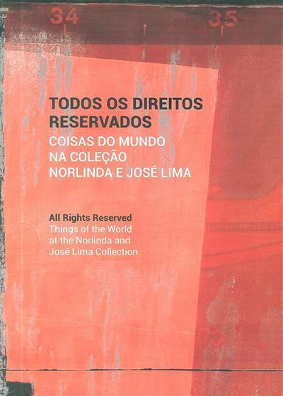 Todos os direitos reservados (comis. Miguel Amado)
