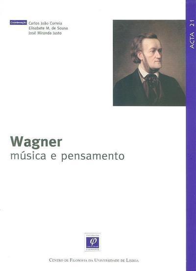 Wagner (coord. Carlos João Correia, Elisabete M. de Sousa, José Miranda Justo)