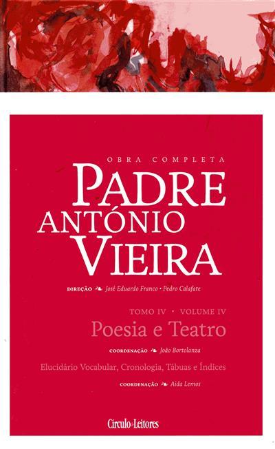 Poesia e teatro (coord., introd. e anot. João Bortolanza)