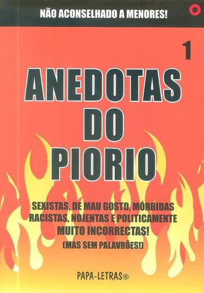 Anedotas do piorio 1 (recolha Papa Letras)