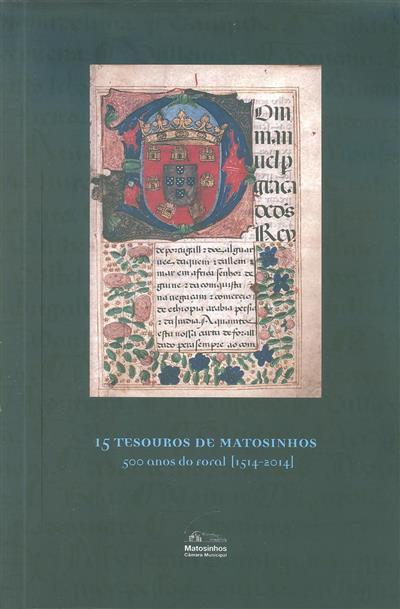 15 tesouros de Matosinhos (textos Ana Margarida Mota... [et al.])