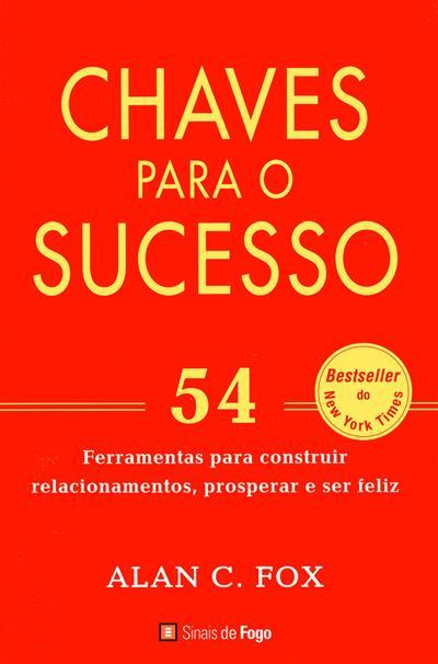 Chaves para o sucesso (Alan C. Fox)