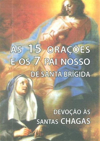 As 15 orações e os 7 Pai Nosso de Santa Brígida (trad. Domingos Carvalho)