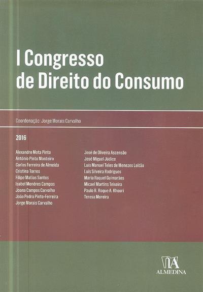 I Congresso de Direito do Consumo (coord. Jorge Morais Carvalho)