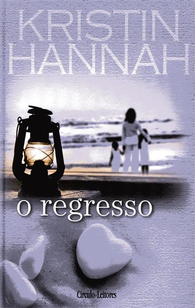 O regresso (Kristin Hannah)