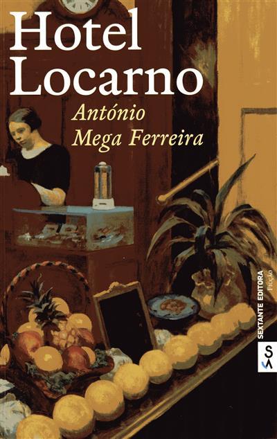 Hotel Locarno (António Mega Ferreira)
